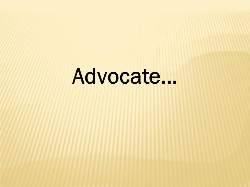 Advocate…