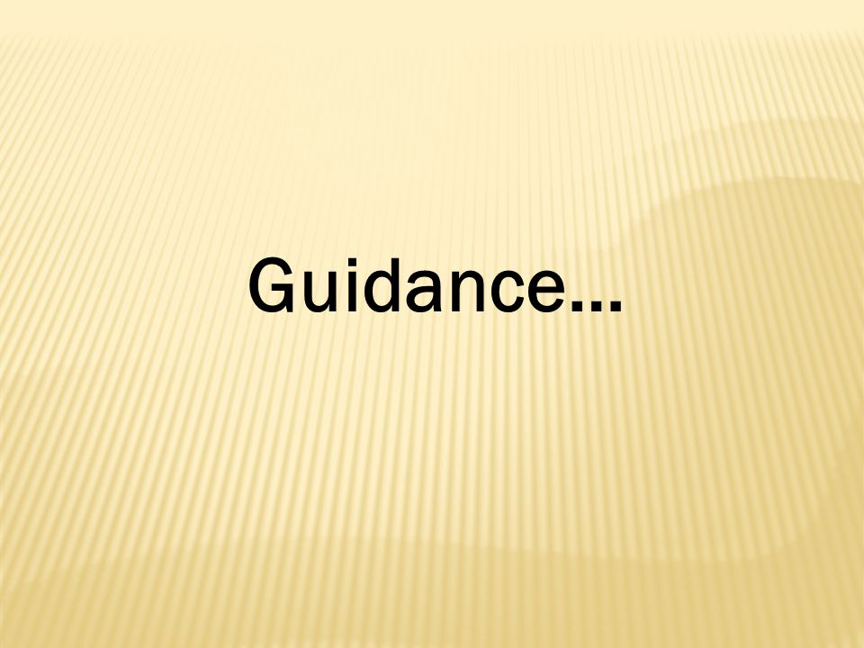 Guidance…