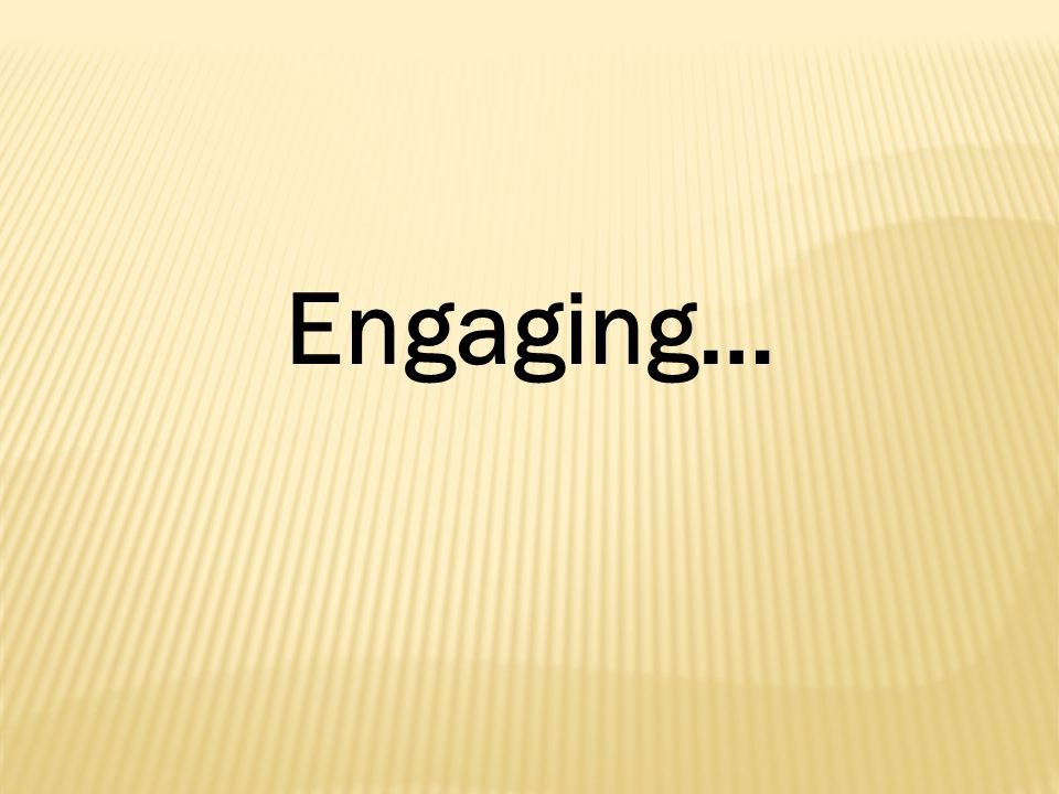 Engaging…