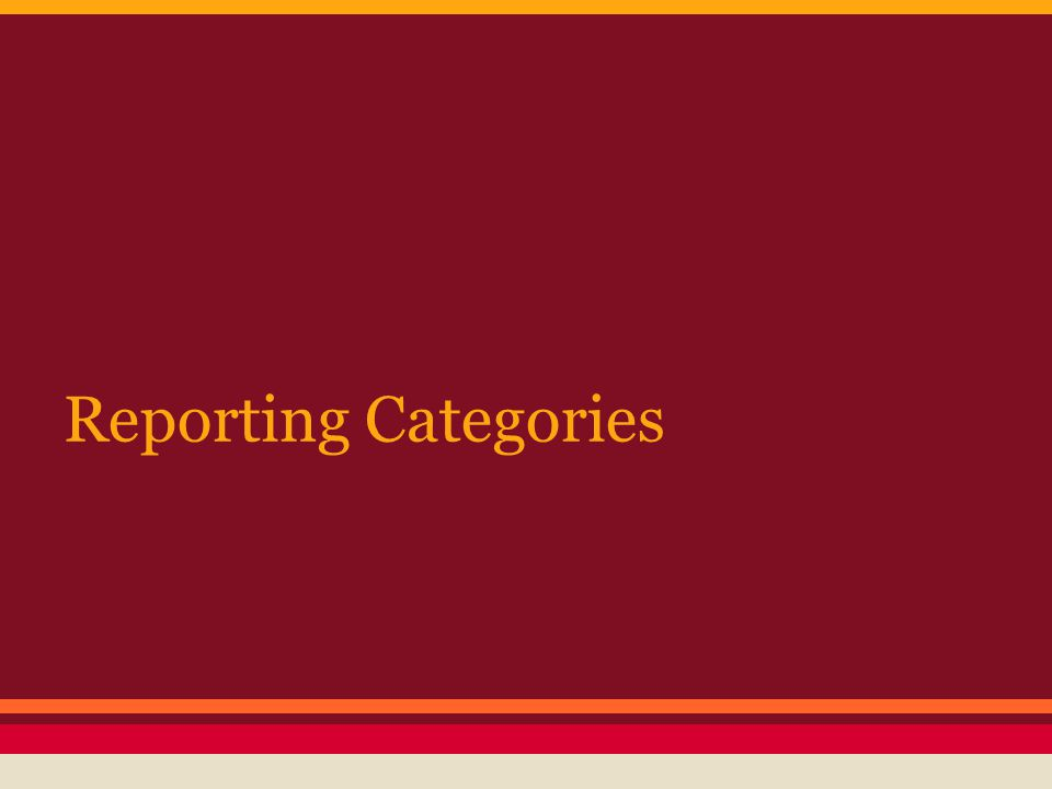 Reporting Categories