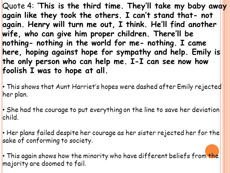 Quote 4: 'This is the third time. They'll take my baby away again like they took the others.