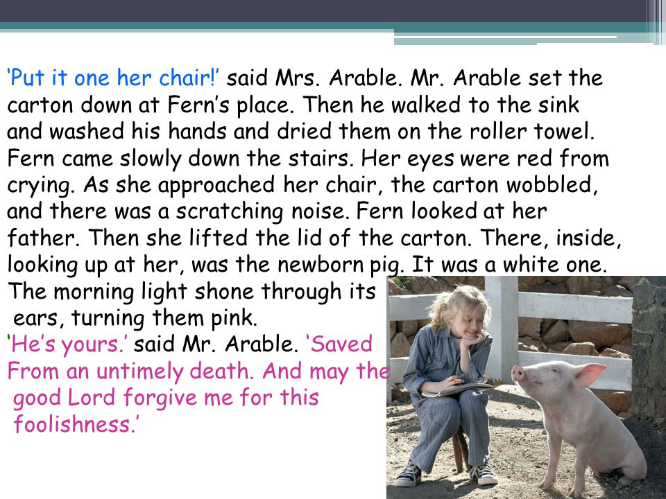 Fern couldn't take her eyes off the tiny pig.'Oh,' she whispered.