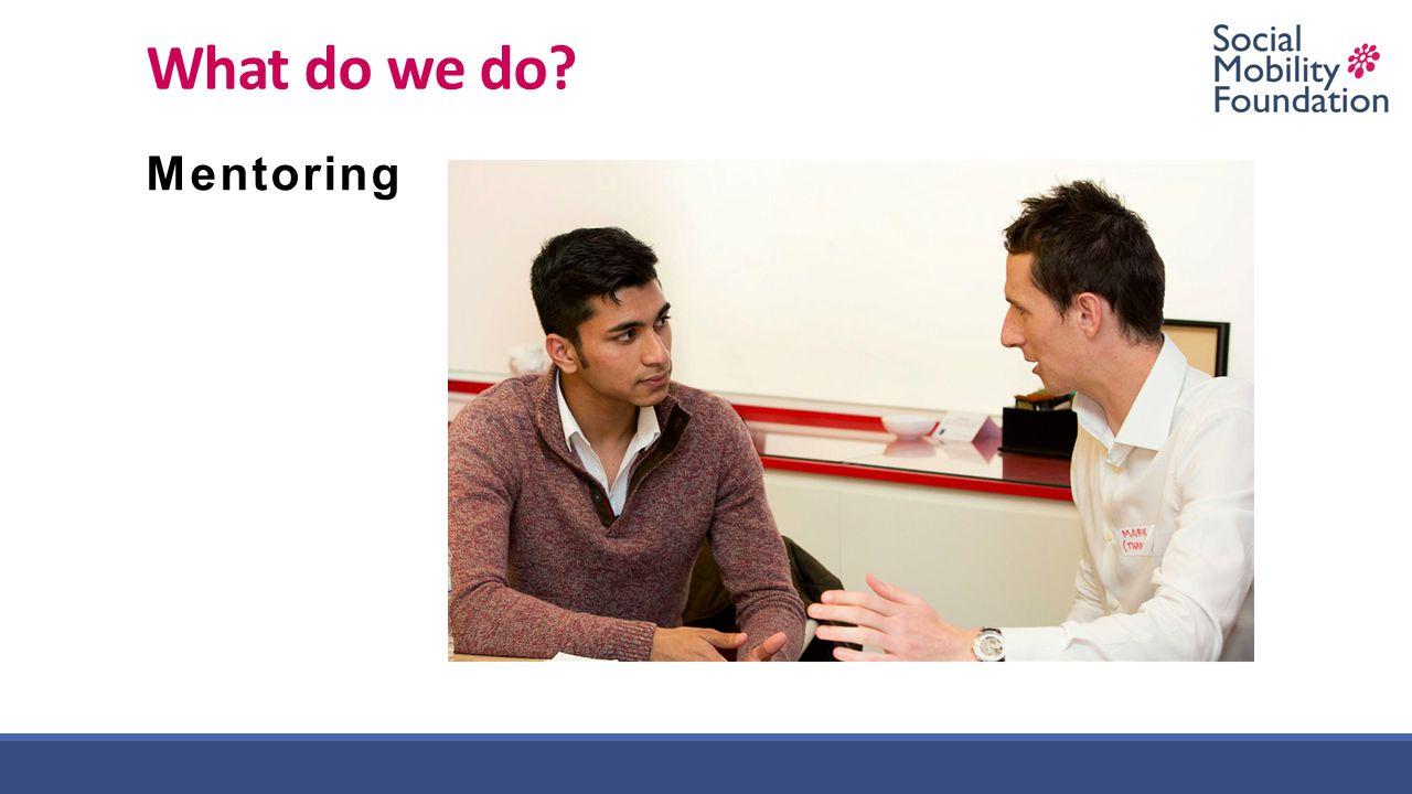 What do we do? Mentoring