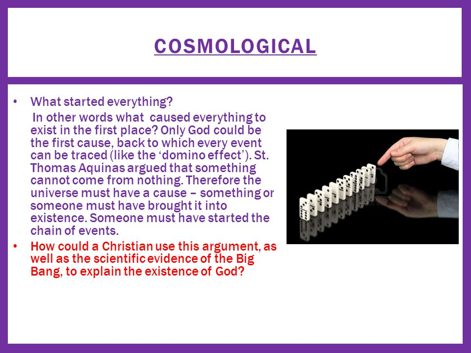 COSMOLOGICAL What started everything.