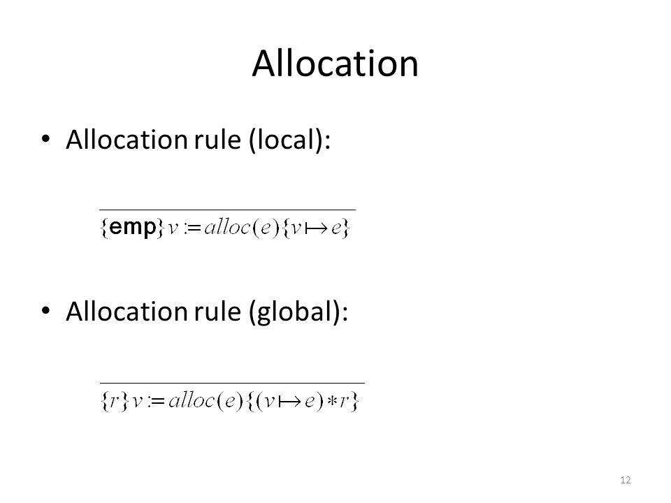 Allocation Allocation rule (local): Allocation rule (global): 12