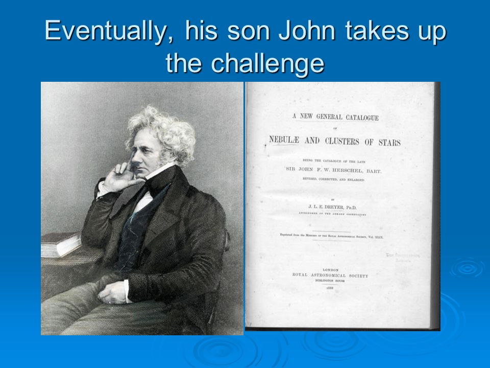 Eventually, his son John takes up the challenge