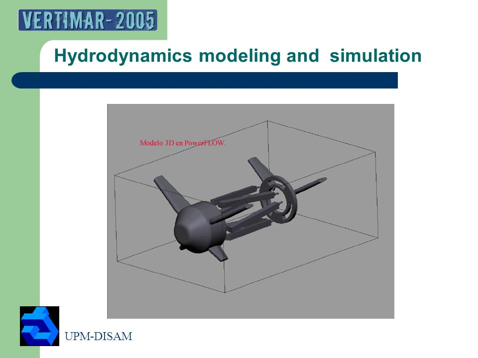 UPM-DISAM 11 Hydrodynamics modeling and simulation