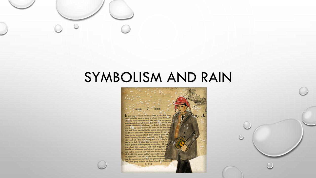 SYMBOLISM AND RAIN