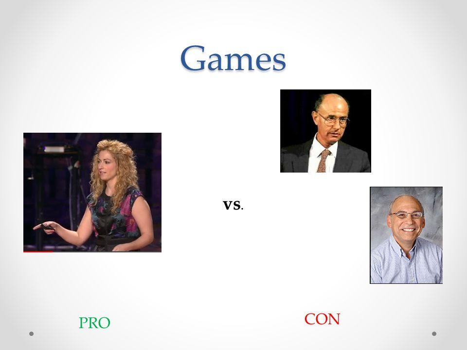 Games vs. PRO CON