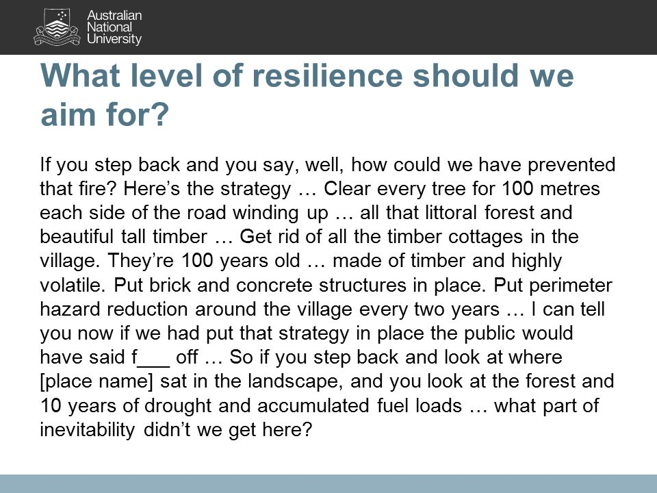What level of resilience should we aim for.