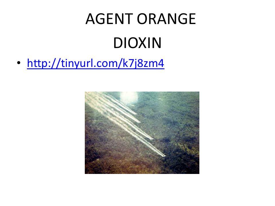 AGENT ORANGE DIOXIN http://tinyurl.com/k7j8zm4