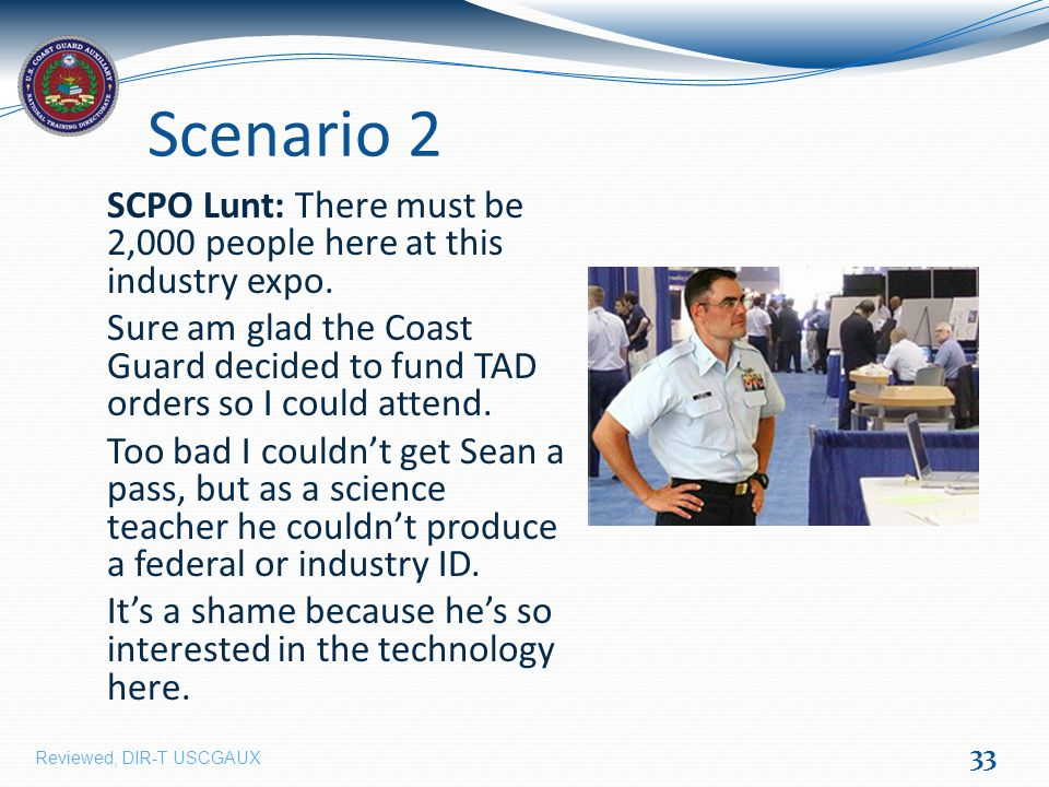 Scenario 2 SCPO Lunt: There must be 2,000 people here at this industry expo.