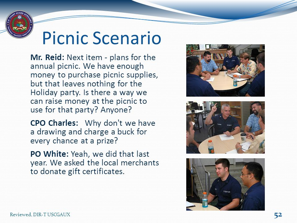 Picnic Scenario 52 Reviewed, DIR-T USCGAUX Mr. Reid: Next item - plans for the annual picnic.