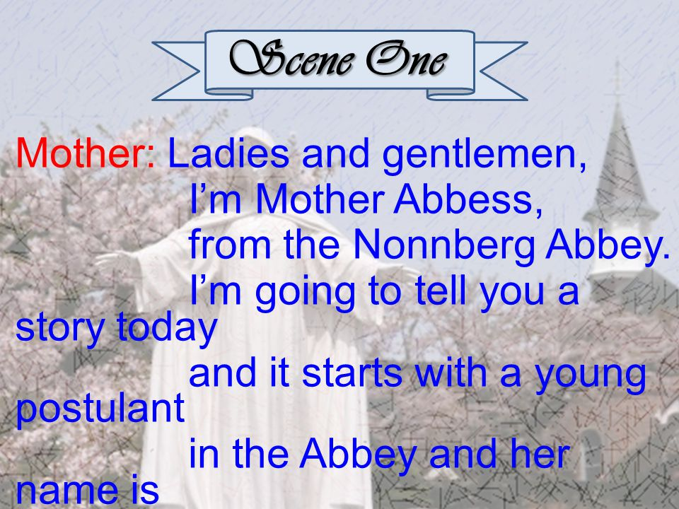 Mother: Only for a while.