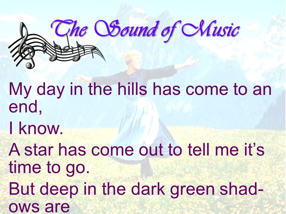 So I pause and I wait and I lis-ten for one more sound, for one more love-ly thing that the hills might say.