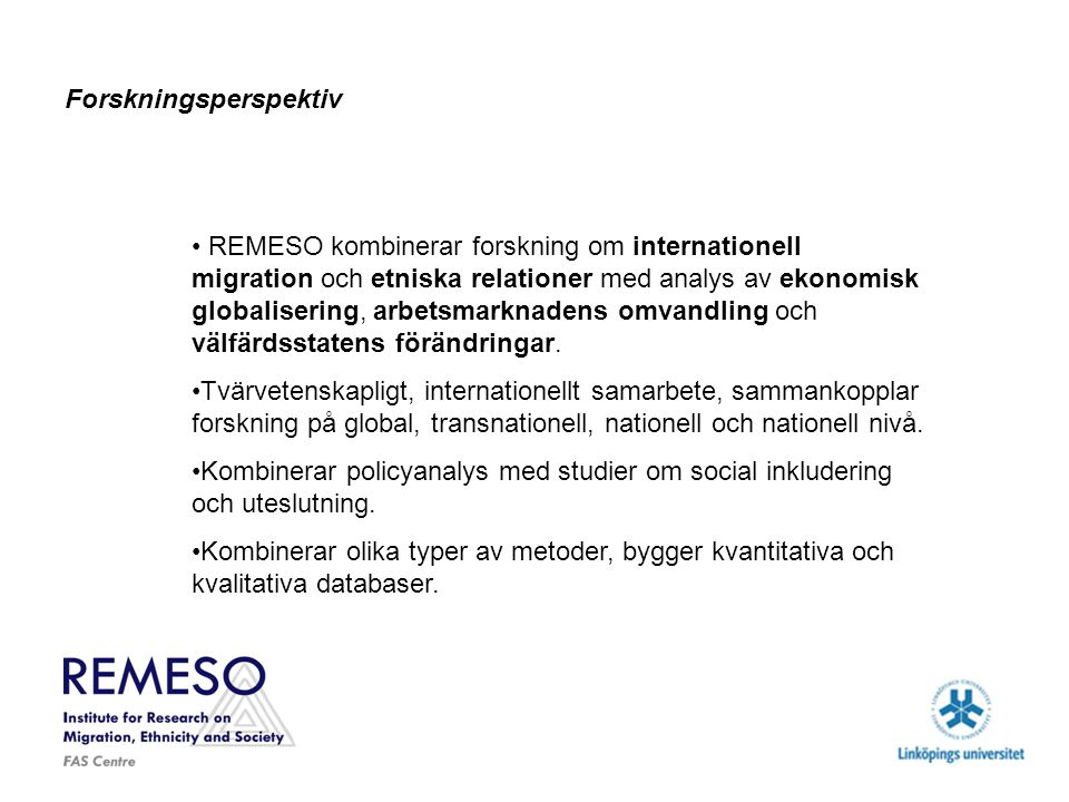 Ytterligare projekt som inte ingår i fas-programmet, men som ingår i institutet (ofullständig) 1 Alcohol and Sexual Risk Taking Among Young People in Sweden: A Qualitative Study of Interpretations and Experiences of Safe and Unsafe Sexual Relations, Anna Bredström 2 European Integration and European Colonialism: Reconstructing a Historical Relation, Deconstructing a Current Historiography, Peo Hansen