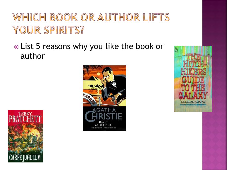  List 5 reasons why you like the book or author