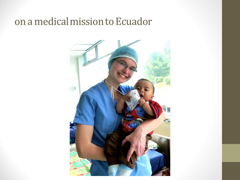 on a medical mission to Ecuador