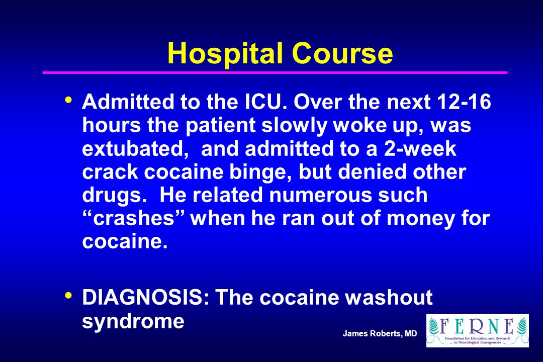 James Roberts, MD Hospital Course Admitted to the ICU.