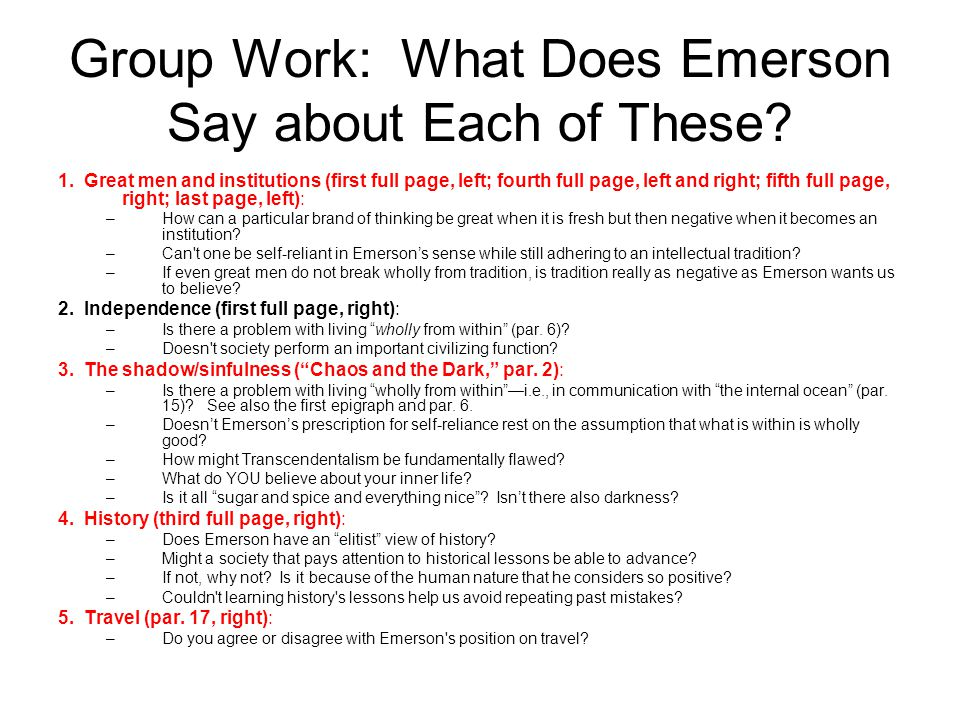 Group Work: What Does Emerson Say about Each of These.