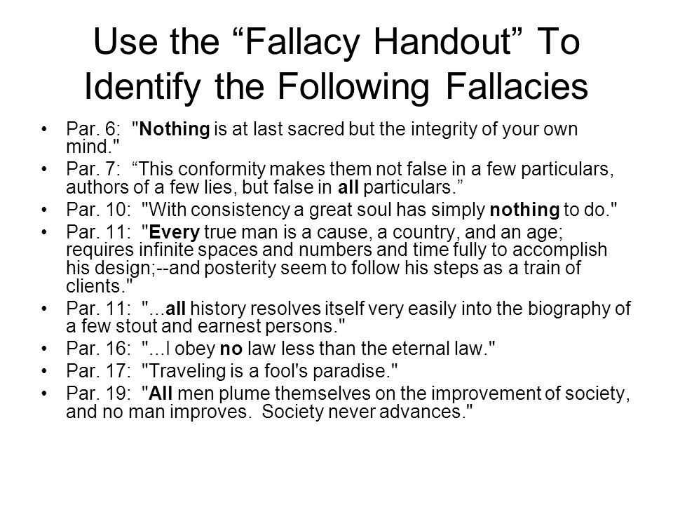 Use the Fallacy Handout To Identify the Following Fallacies Par.