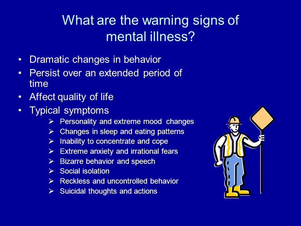 What are the warning signs of mental illness.
