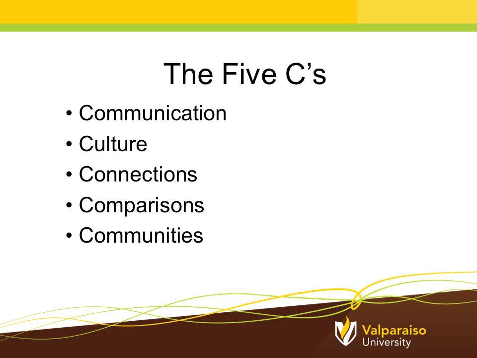 The Five C's Communication Culture Connections Comparisons Communities