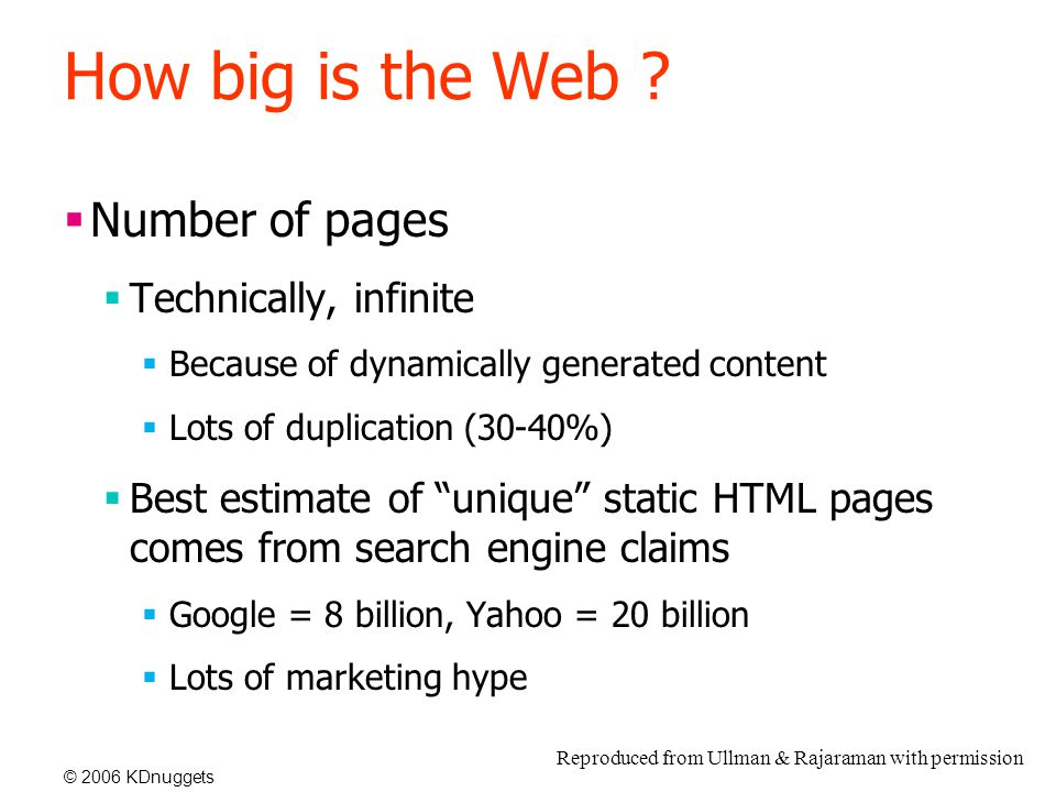 © 2006 KDnuggets How big is the Web .