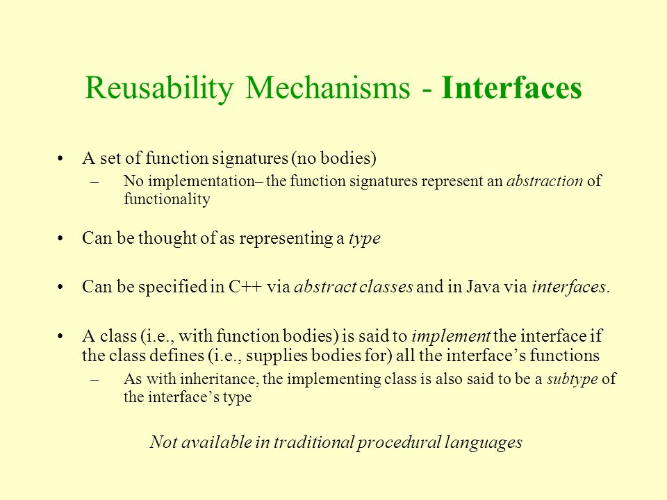 A set of function signatures (no bodies) –No implementation– the function signatures represent an abstraction of functionality Can be thought of as re