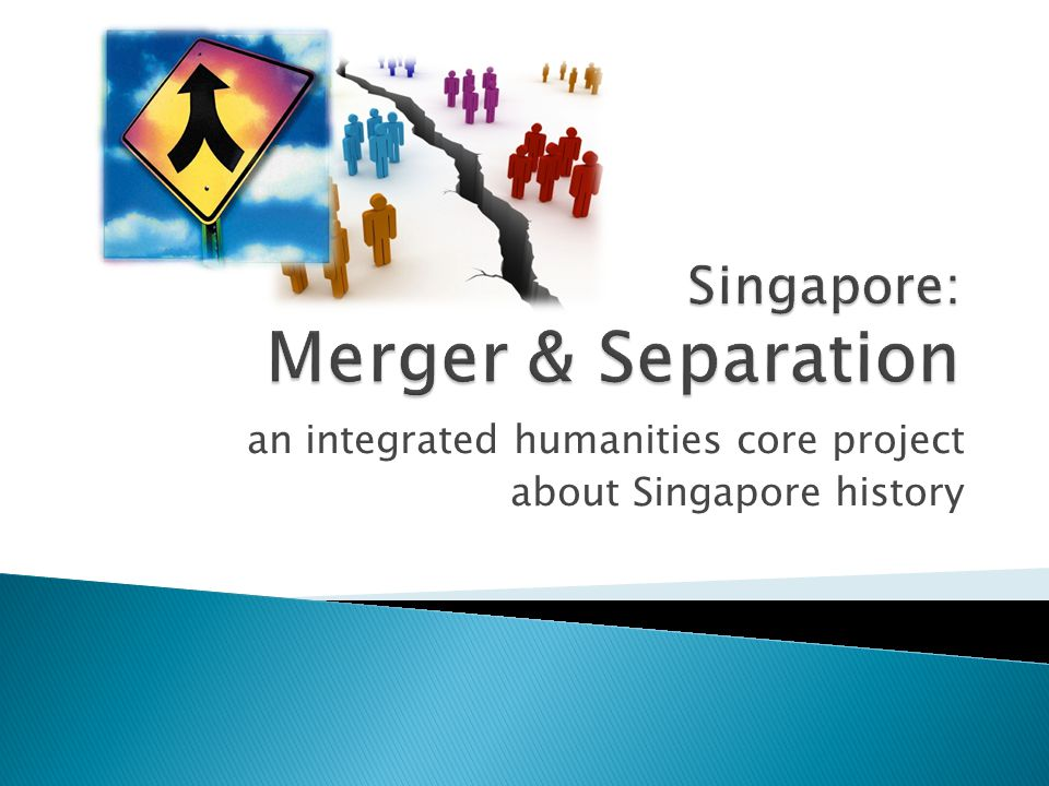an integrated humanities core project about Singapore history