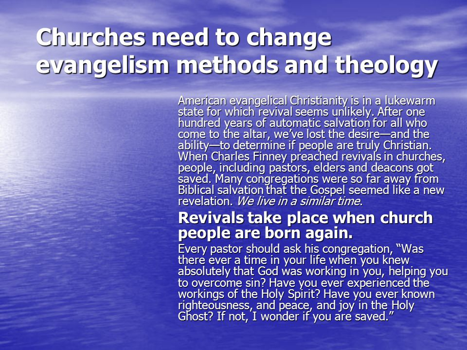 American evangelical Christianity is in a lukewarm state for which revival seems unlikely.