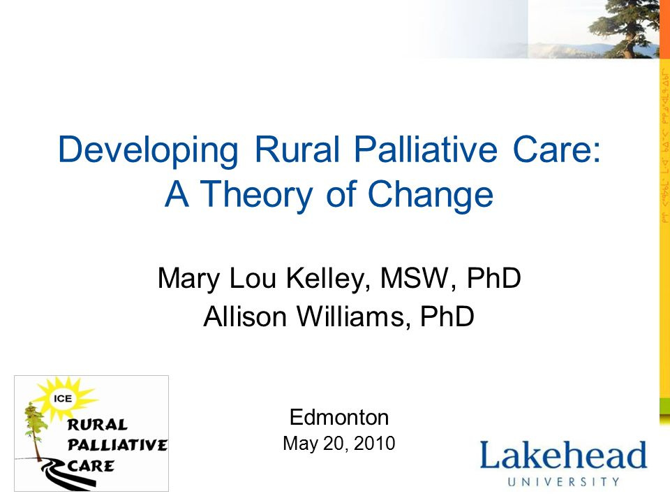 Challenges: Growing the program  Insufficient resources  Organization and bureaucracy in the health care system  Lack of understanding/resistance to palliative care  Nature of the rural environment