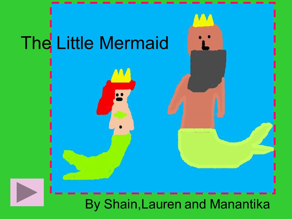 Once upon a time deep down in the sea there lived a beautiful mermaid princess named Ariel.