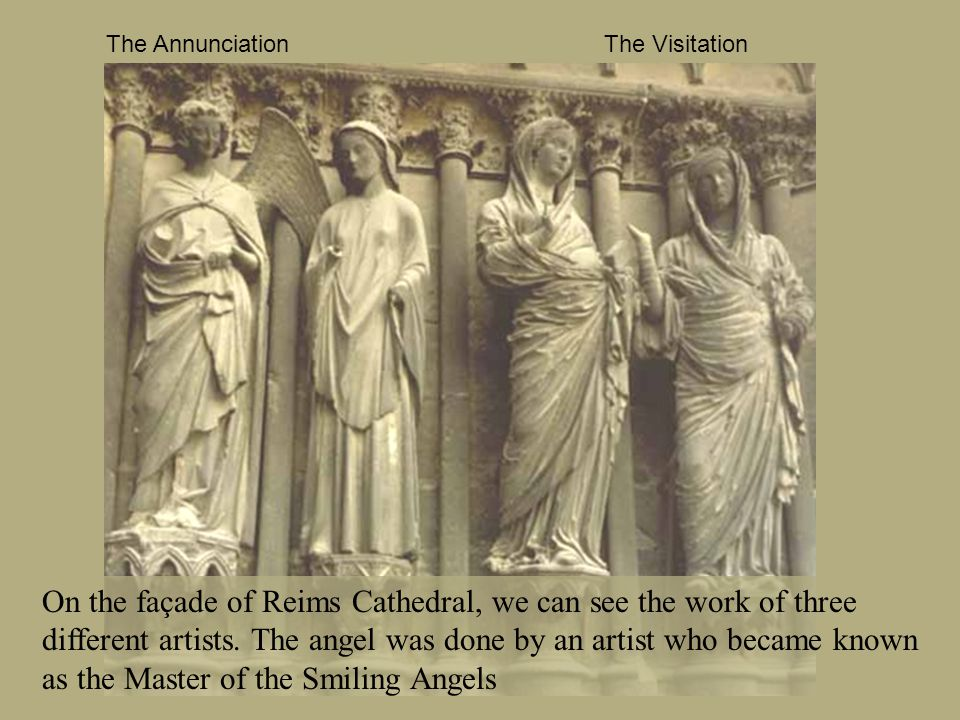On the façade of Reims Cathedral, we can see the work of three different artists.