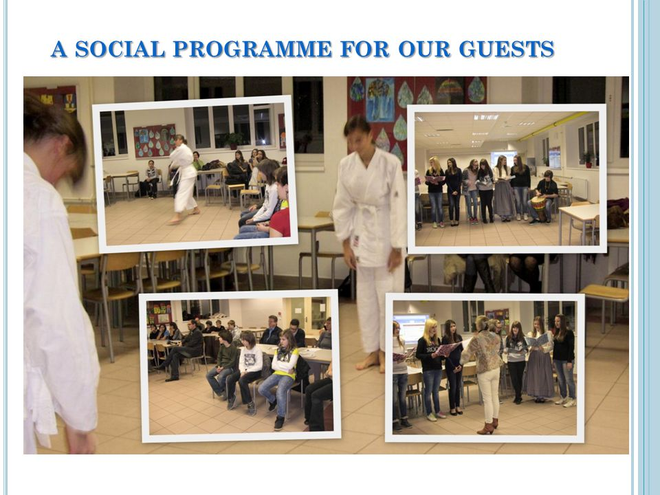 A SOCIAL PROGRAMME FOR OUR GUESTS