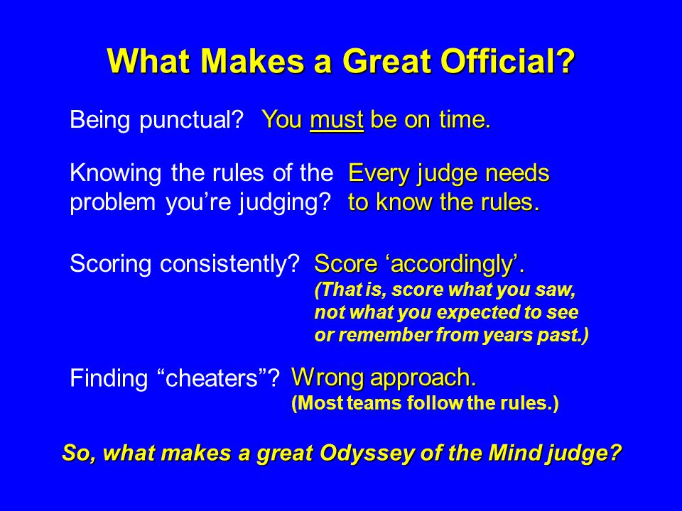 What Makes a Great Official.Being punctual. You must be on time.