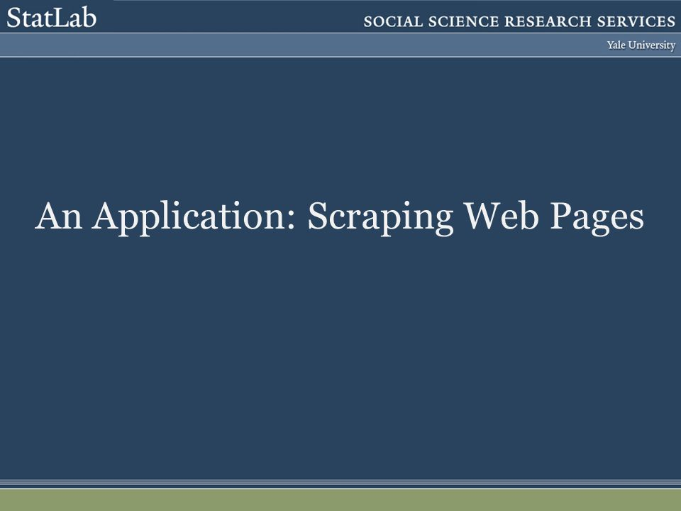 An Application: Scraping Web Pages
