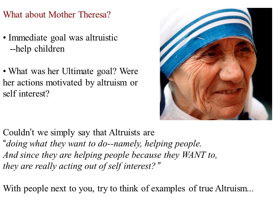 What about Mother Theresa.