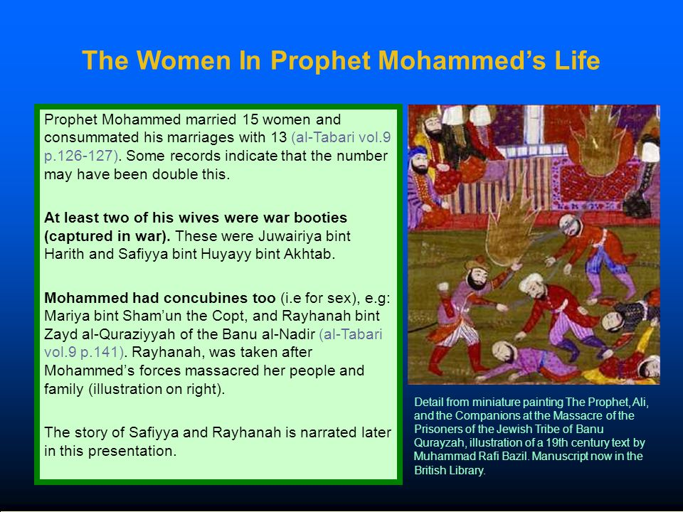 The Women In Prophet Mohammed's Life Prophet Mohammed married 15 women and consummated his marriages with 13 (al-Tabari vol.9 p.126-127). Some records