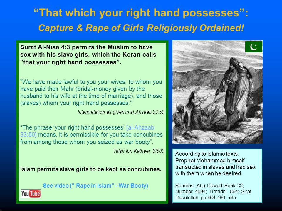 That which your right hand possesses : Capture & Rape of Girls Religiously Ordained.