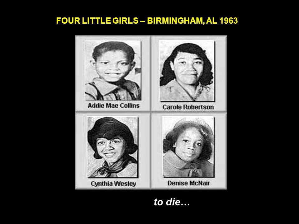 BRUTALLY MURDERED IN MISS. IN 1955 Emmitt Till, age 14 But I'm afraid…