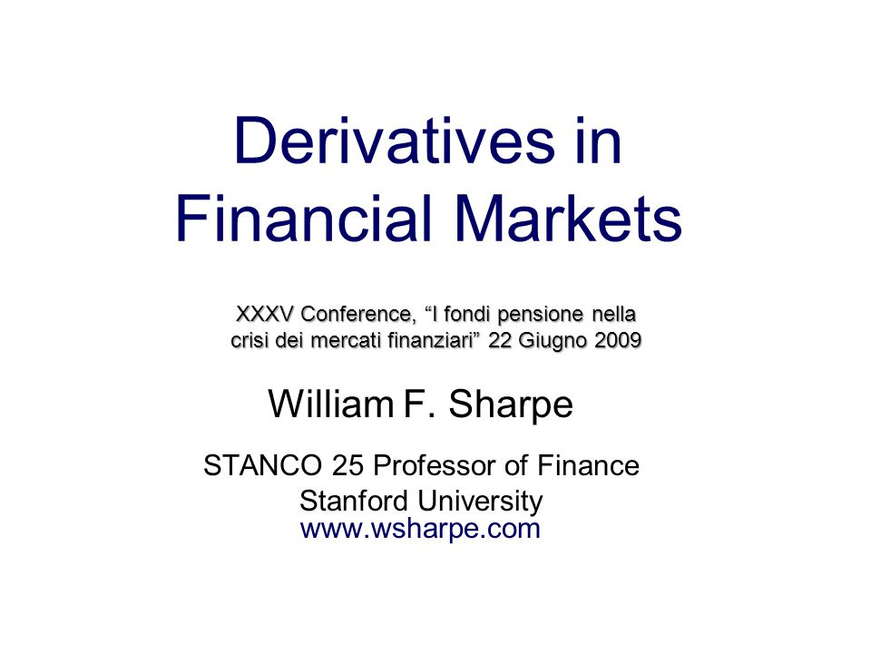 Derivatives in Financial Markets William F.