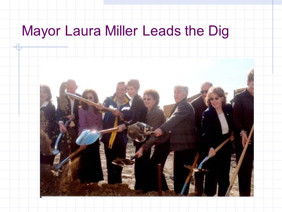 Mayor Laura Miller Leads the Dig