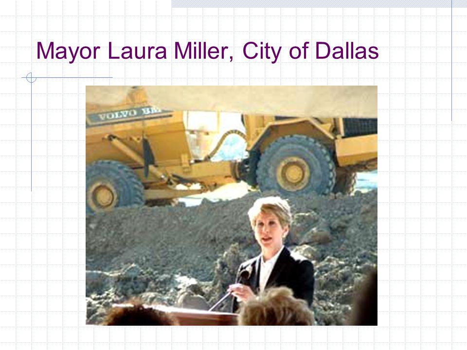 Mayor Laura Miller, City of Dallas