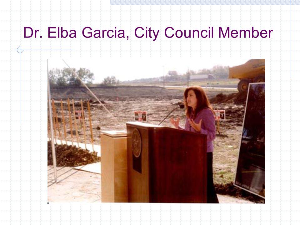 Dr. Elba Garcia, City Council Member