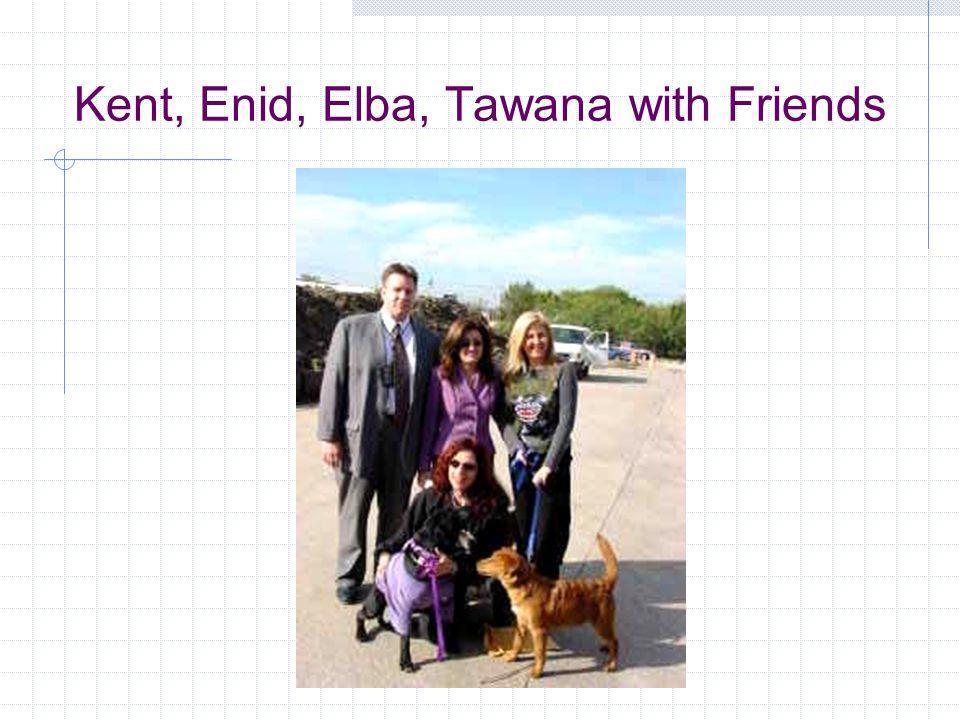 Kent, Enid, Elba, Tawana with Friends