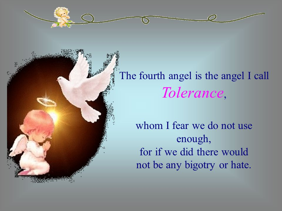 The next angel is the one I call Forgiveness, who is under utilized as well.