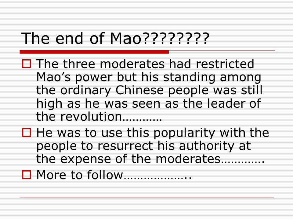 The end of Mao???????.