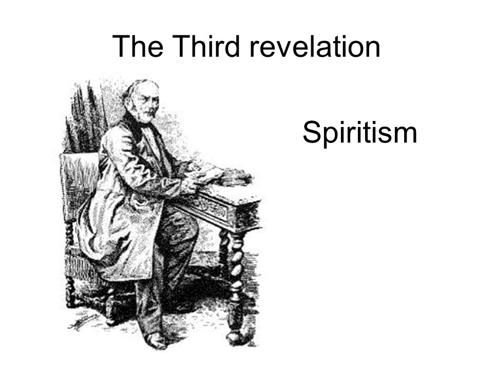 The Third revelation Spiritism