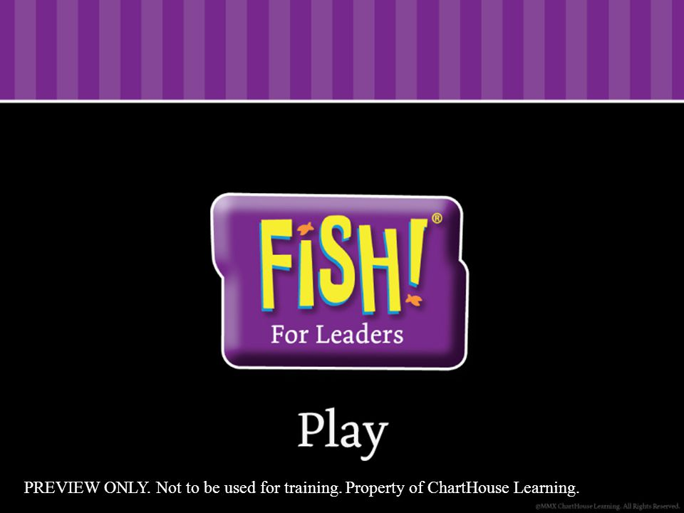 FISH.For Leaders As leaders, trying to fix or control others doesn't work.